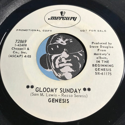 Genesis - Gloomy Sunday b/w What It's All About - Mercury #72869 - Rock n Roll