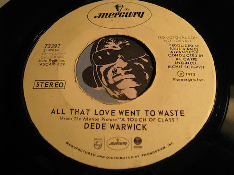 Dede Warwick - All That Love Went To Waste b/w I Haven't Got Anything Better To Do - Mercury #73397 - Modern Soul
