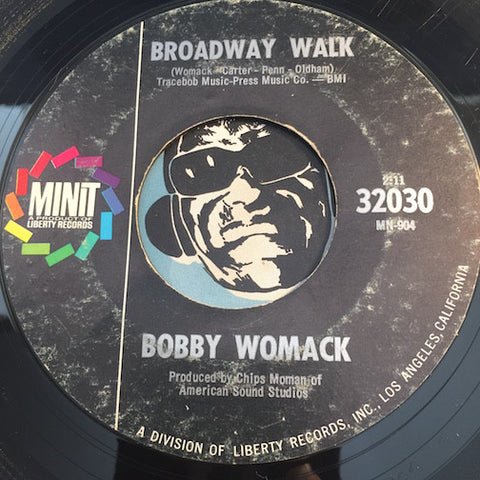 Bobby Womack - Broadway Walk b/w Somebody Special - Minit #32030 - Northern Soul