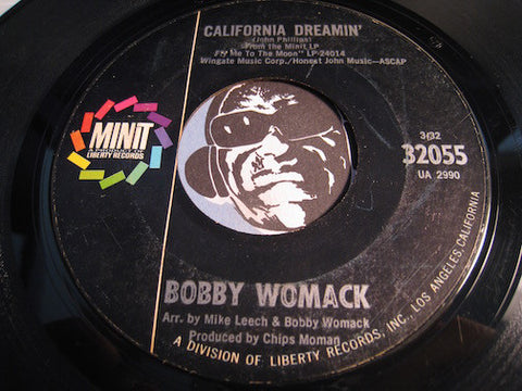 Bobby Womack - California Dreamin b/w Baby You Oughta Think It Over - Minit #32055 - Soul