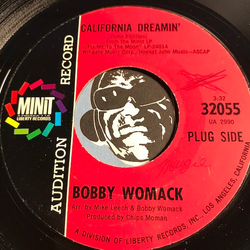 Bobby Womack - California Dreamin b/w Baby You Oughta Think It Over - Minit #32055 - Northern Soul