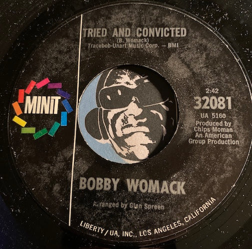 Bobby Womack - Tried And Convicted b/w How I Miss You Baby - Minit #32081 - Northern Soul