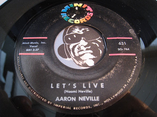 Aaron Neville - Let's Live b/w I Found Another Love - Minit #631 - R&B Soul