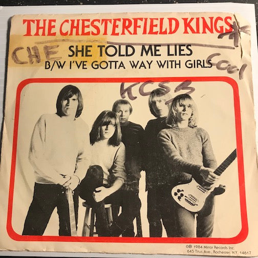 Chesterfield Kings - She Told Me Lies b/w I've Gotta Way With The Girls - Mirror #851 - Garage Rock