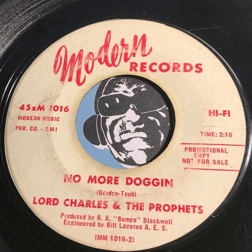 Lord Charles & Prophets - No More Doggin b/w Cherry Pie - Modern #1016 - R&B Soul