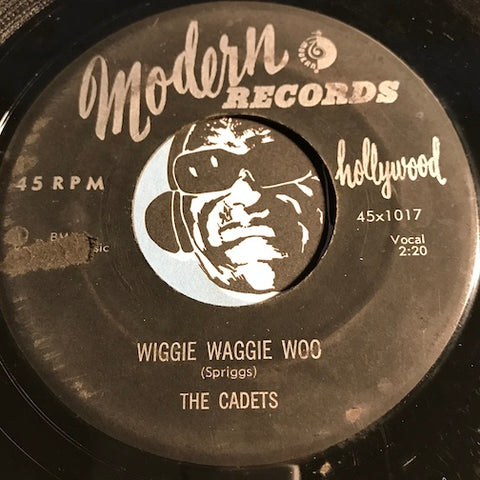 Cadets - Wiggie Waggie Woo b/w You Belong To Me - Modern #1017 - Doowop - R&B Rocker