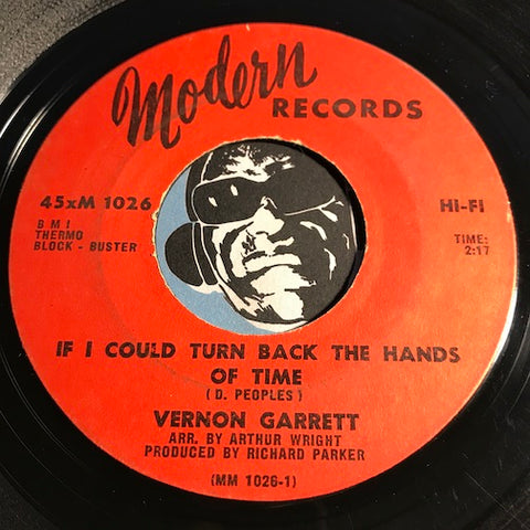 Vernon Garrett - If I Could Turn Back The Hands Of Time b/w You And Me Together - Modern #1026 - Northern Soul