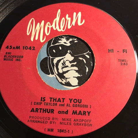 Arthur & Mary - Is That You b/w Let's Get Together - Modern #1042 - Northern Soul