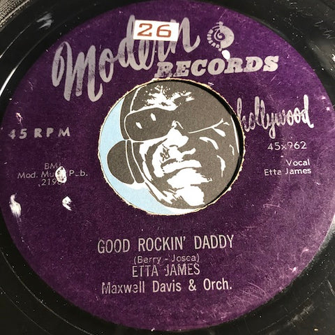 Etta James - Good Rockin Daddy b/w Crazy Feeling - Modern #962 - R&B - R&B Rocker