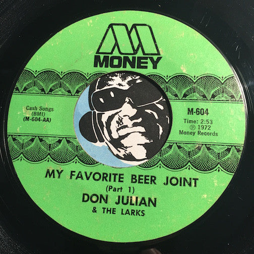 Don Julian & Larks - My Favorite Beer Joint pt.1 b/w pt.2 - Money #604 - Funk