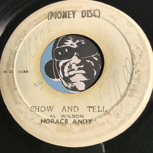 Horace Andy - Show And Tell b/w Version - Money Disc #1030 - Reggae