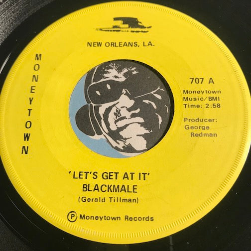 Blackmale - Let's Get At It b/w Be For Real - Moneytown #707 - Funk