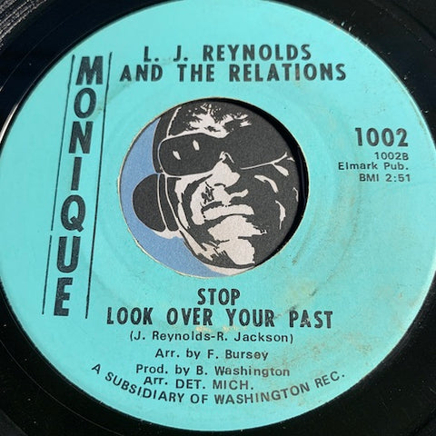 L.J. Reynolds & Relations - Stop Look Over Your Past b/w We're In The Middle - Monique #1002 - Funk - Northern Soul