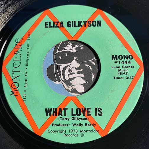 Eliza Gilkyson - What Love Is b/w same - Montclare #1444 - Country