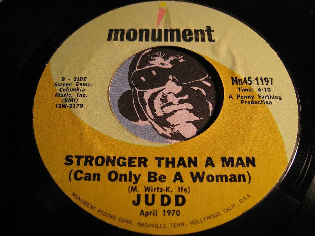 Judd - Stronger Than A Man (Can Only Be A Woman) b/w Snarlin Momma Lion - Monument #1197 - Psych Rock - Blues