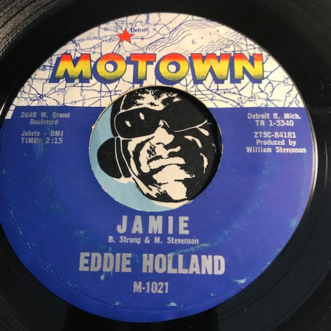 Eddie Holland - Jamie b/w Take A Chance On Me - Motown #1021 - Northern Soul - Motown