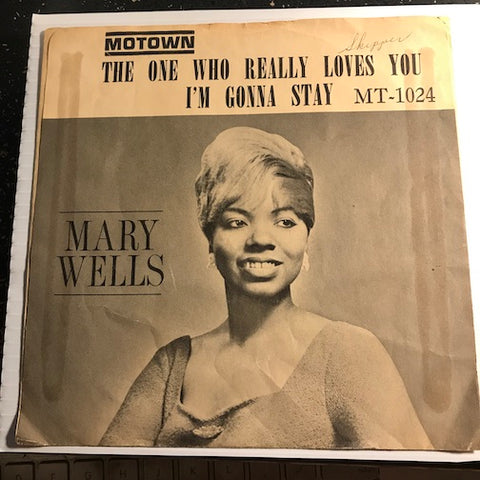 Mary Wells - The One Who Really Loves You b/w I'm Gonna Stay - Motown #1024