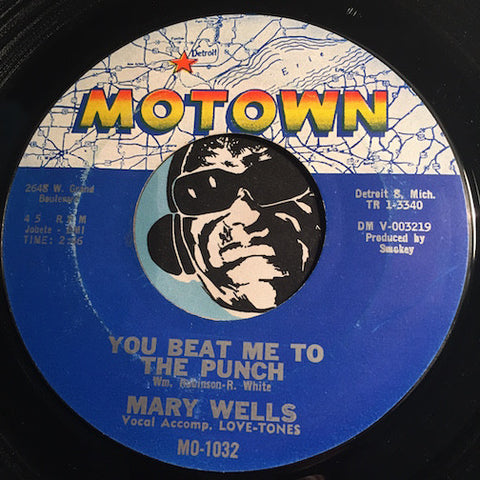 Mary Wells - You Beat Me To The Punch b/w Old Love (Let's Try It Again) - Motown #1032 - Motown