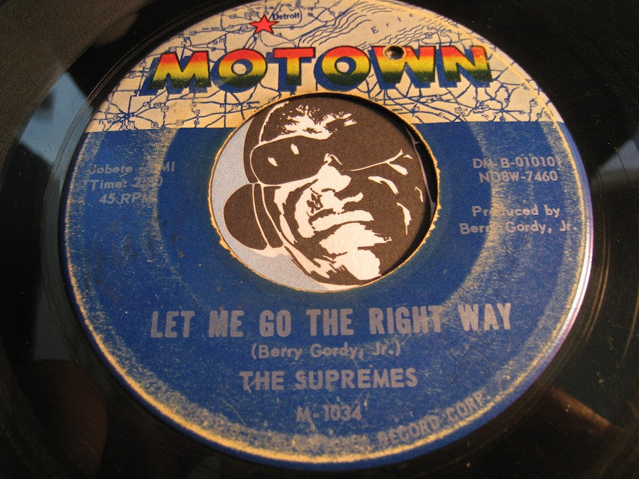 Supremes - Let Me Go The Right Way b/w Time Changes Things - Motown #1034 - Northern Soul