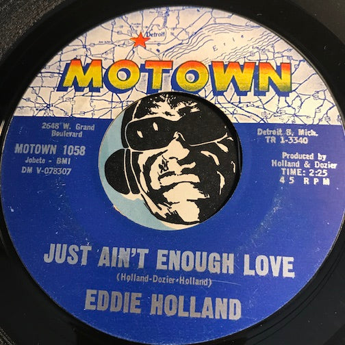 Eddie Holland - Just Ain't Enough Love b/w Last Night I Had A Vision - Motown #1058 - Northern Soul - Motown