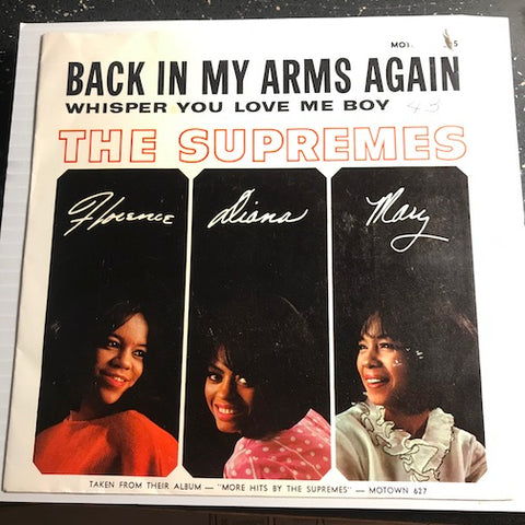 Supremes - Back In My Arms Again b/w Whisper You Love Me Boy - Motown #1075 - Motown