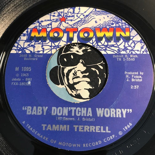 Tammi Terrell - Come On And See Me b/w Baby Don't Cha Worry - Motown #1095 - Northern Soul - Motown