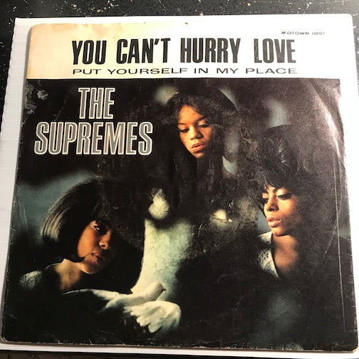 Supremes - You Can't Hurry Love b/w Put Yourself In My Place - Motown #1097 - Motown - Northern Soul