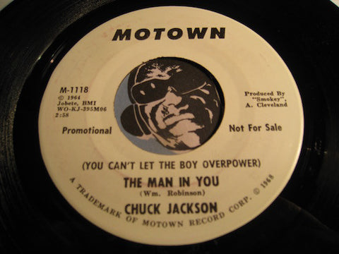 Chuck Jackson - (You Can't Let The Boy Overpower) The Man In You b/w same - Motown #1118 - Motown