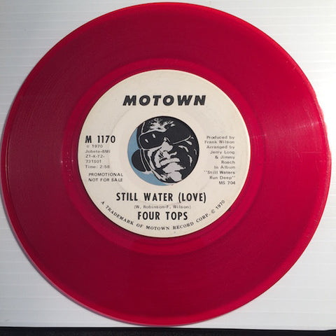 Four Tops - Still Water (Love) b/w same - Motown #1170 - Colored Vinyl - Motown