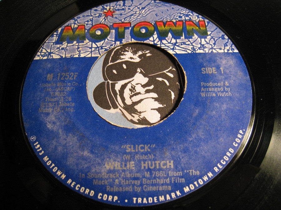 Willie Hutch - Slick b/w Mother's Theme (Mama) - Motown #1252 - Funk