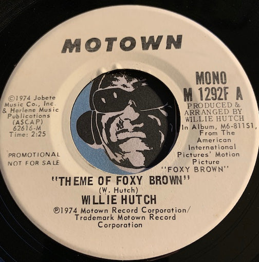 Willie Hutch - Theme Of Foxy Brown b/w same - Motown #1292 - Funk