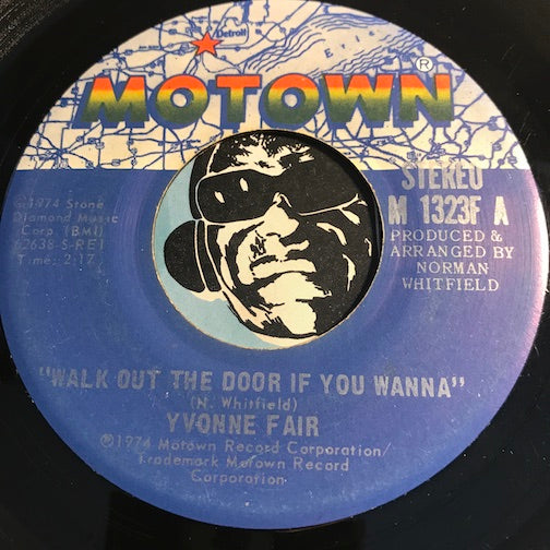 Yvonne Fair - Walk Out The Door If You Wanna b/w It Should Have Been Me - Motown #3223 - Modern Soul - Motown