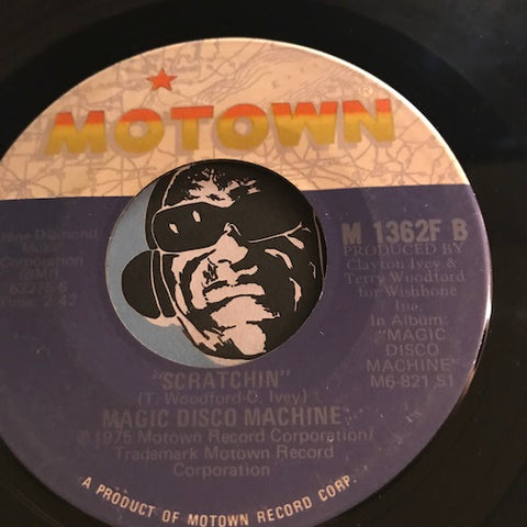Magic Disco Machine - Scratchin b/w Control Tower - Motown #1362 - Funk Disco - Motown