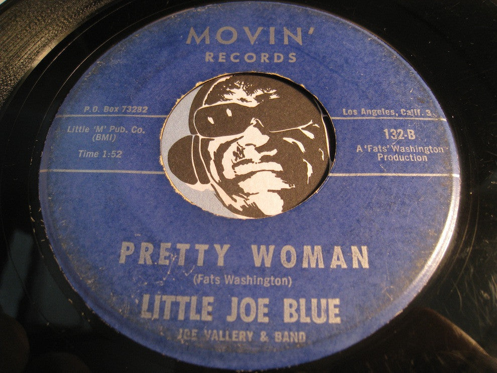 Little Joe Blue - Pretty Woman b/w Dirty Work Going On - Movin #132 - Blues