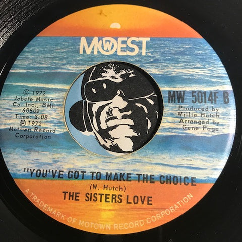 Sisters Love - Mr. Fix It Man b/w You've Got To Make The Choice - Mowest #5014 - Funk