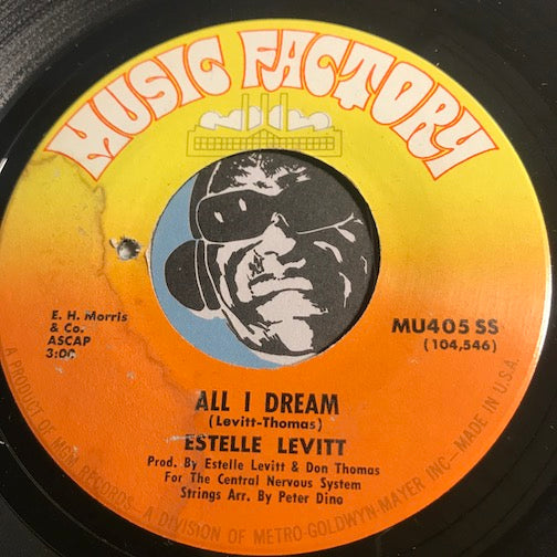 Estelle Levitt - All I Dream b/w I Like The Way It Feels - Music Factory #405 - Psych Rock - Soul