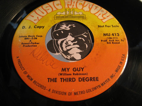 Third Degree - My Guy b/w Your World's Gonna Be My World - Music Factory #413 - Girl Group