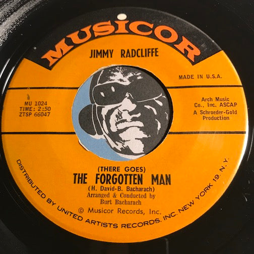 Jimmy Radcliffe - (There Goes) The Forgotten Man b/w An Awful Lot Of Cryin - Musicor #1024 - Northern Soul