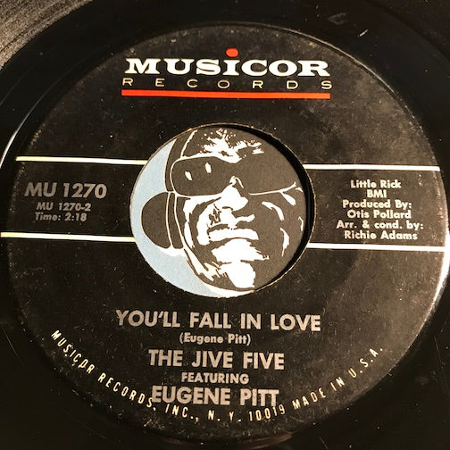 Jive Five - You'll Fall In Love b/w No More Tears - Musicor #1270 - Northern Soul
