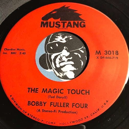 Bobby Fuller Four - The Magic Touch b/w My True Love - Mustang #3018 - Northern Soul