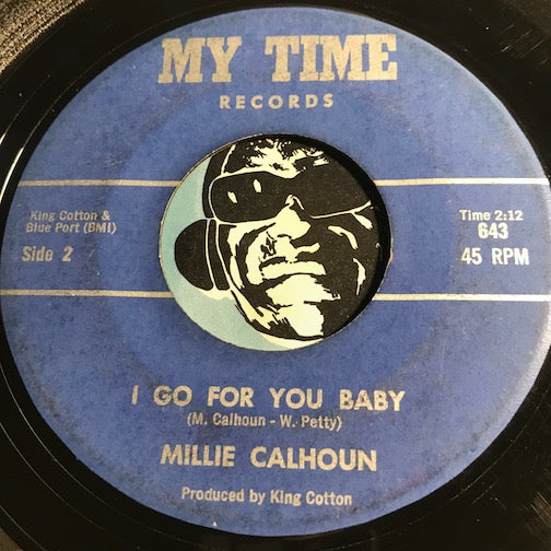 Millie Calhoun - I Go For You Baby b/w This Love Will Last Forever - My Time #643 - R&B - Doowop