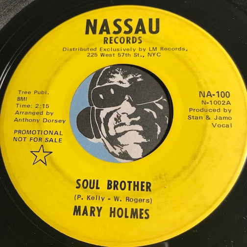 Mary Holmes - Soul Brother b/w After I Shed A Tear - Nassau #100 - Funk