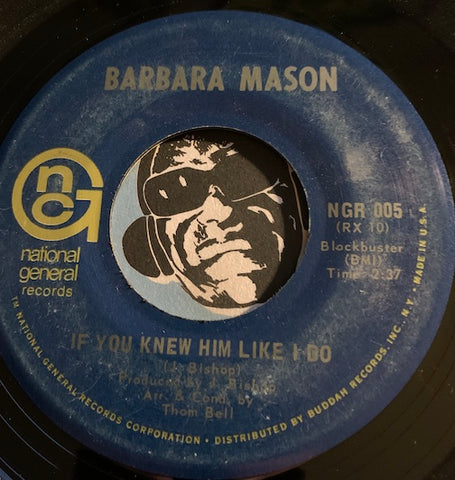 Barbara Mason - If You Knew Him Like I Do b/w Raindrops Keep Falling On My Head - National General #005 - Modern Soul - Soul - Sweet Soul