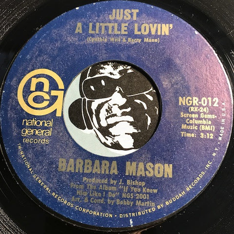 Barbara Mason - Just A Little Lovin b/w Yes It's You - National General #012 - Soul