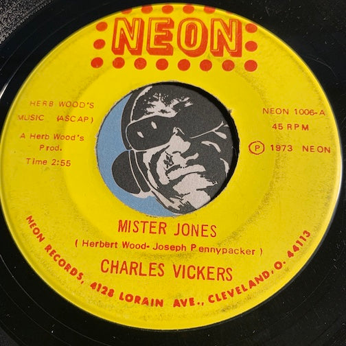 Charles Vickers - Mister Jones b/w Cry Cry - Neon #1006 - Soul