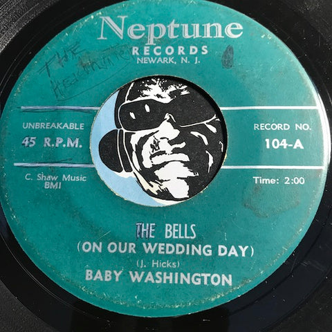 Baby Washington - The Bells (On Our Wedding Day) b/w Why Did My Baby Put Me Down - Neptune #104 - R&B Soul