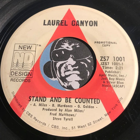 Laurel Canyon - Stand And Be Counted b/w Don't Let The Morning Pass - New Design #1001 - Funk - Rock n Roll