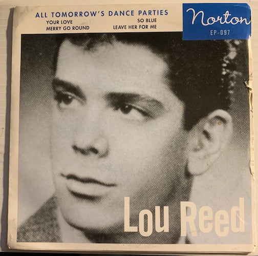 Lou Reed / Jades - EP - Your Love - Merry Go Round (Lou Reed) b/w So Blue - Leave her For Me (Jades) - Norton #097 - Rock n Roll  - Rockabilly