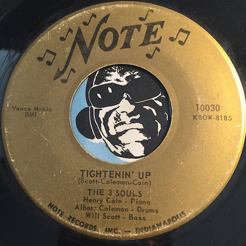 3 Souls - Tightenin Up b/w Sinful - Note #10030 - Jazz