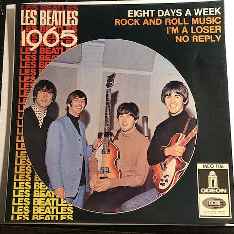 Beatles - Les Beatles 1965 French EP Eight Days - No Reply - I'm A Loser b/w Rock And Roll Music - Eight Days A Week - Odeon #106 - Rock n Roll